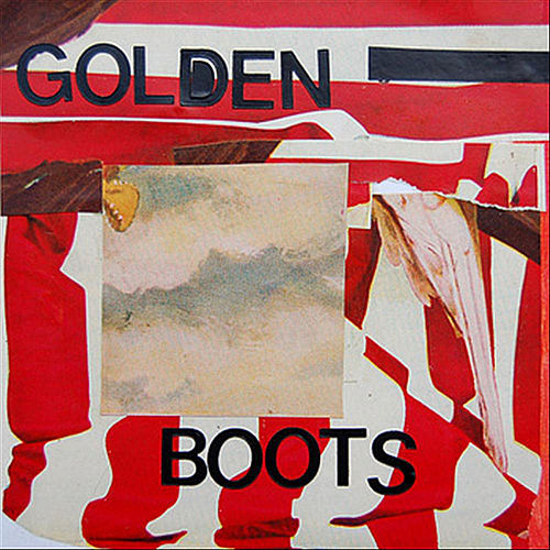 Winter of Our Discotheque (Reissue) by Golden Boots