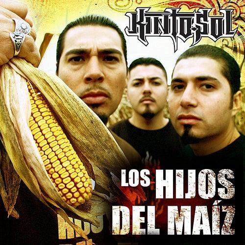 Los hijos del maiz by Kinto Sol