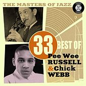 The Masters of Jazz: 33 Best of Pee Wee Russell & Chick Webb by Various Artists