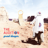 Great Danger (Bonus Track Version) by The Audition