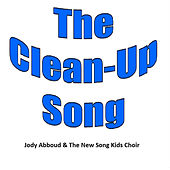 The Clean-Up Song by Jody Abboud