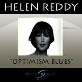 Optimism Blues by Helen Reddy