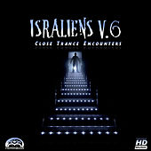 ISRAliens 6 – Close Trance Encounters by Various Artists