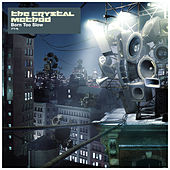 Born Too Slow EP von The Crystal Method