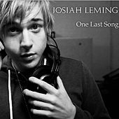 One Last Song - Single by Josiah Leming