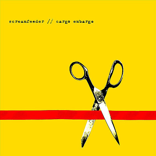 Cargo Embargo (B Sides & More) by Screamfeeder