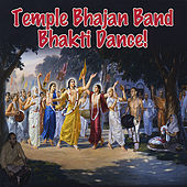 Bhakti Dance by Temple Bhajan Band