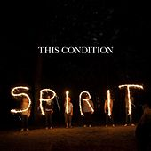 Spirit by This Condition