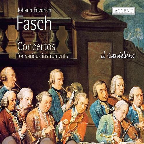 Fasch: Concertos for Various Instruments by Various Artists