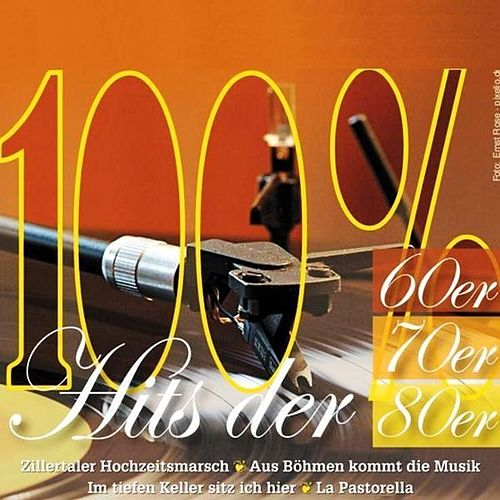 100% Hits der 60er 70er 80er by Various Artists