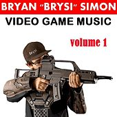Video Game Music, Vol. 1 by Bryan