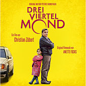 Dreiviertelmond (Original Motion Picture Soundtrack) by Annette Focks