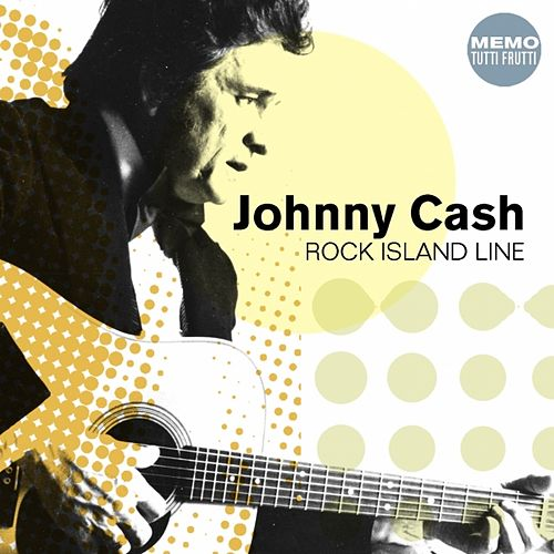 Rock Island Line by Johnny Cash