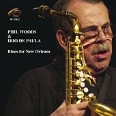 Blues for New Orleans by Phil Woods