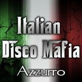 Azzurro by Italian Disco Mafia