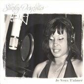Je veux t'aimer by Shirley Desgrottes
