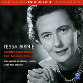 Schubert Piano Sonatas D960, D459 and D840 with works by Brahms, Chopin, Fauré and Debussy by Tessa Birnie