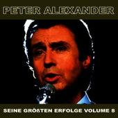 Seine Grossten Erfolge, Vol. 8 by Peter Alexander