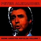 Seine Grossten Erfolge, Vol. 7 by Peter Alexander