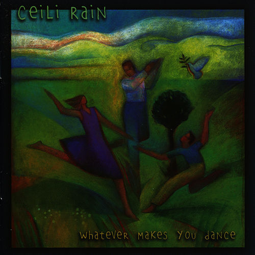Whatever Makes You Dance by Ceili Rain