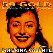 Caterina Valente, Vol. 2 by Caterina Valente
