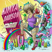 Thunder Thighs by Kimya Dawson