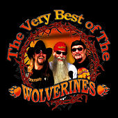 The Very Best of the Wolverines by Wolverines