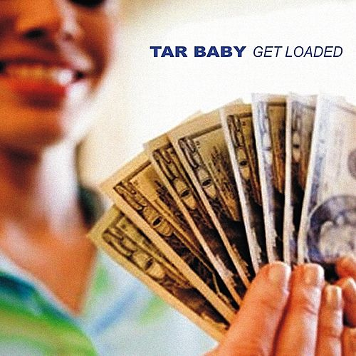 Get Loaded (Are We Wrong) by Tarbaby