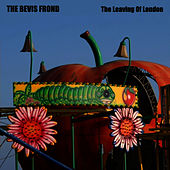 The Leaving of London by The Bevis Frond