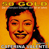 Caterina Valente, Vol. 1 by Caterina Valente