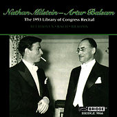 Nathan Milstein: 1953 Library of Congress Recital by Nathan Milstein