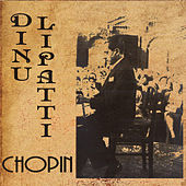 Dinu Lipatti Plays Chopin (Recorded 1947-1948) (Digitally Remastered) by Dinu Lipatti