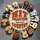 The Hit Collective Salutes Country by Hit Collective