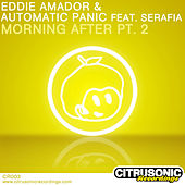 Morning After Part 2 by Eddie Amador