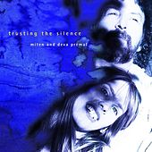 Trusting the Silence by Miten with Deva Premal