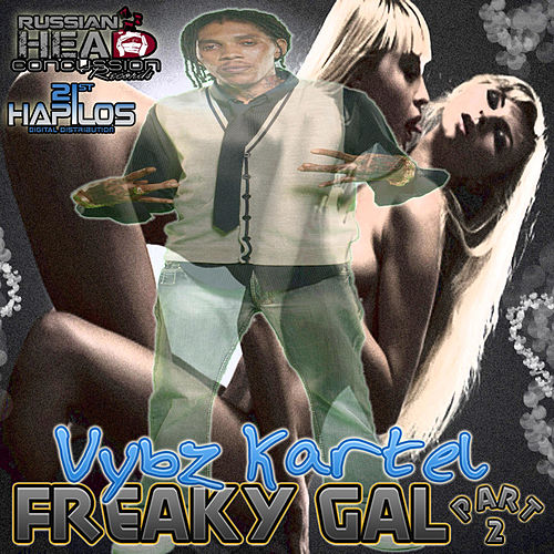 Freaky Gal Part 2 by Various Artists