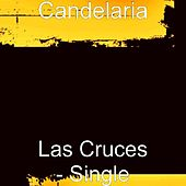 Las Cruces - Single by Candelaria