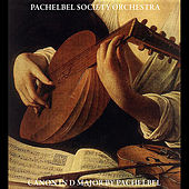 Canon in D Major by Pachelbel by Pachelbel Society Orchestra