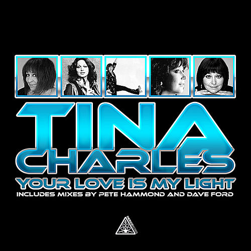 Your Love is My Light by Tina Charles