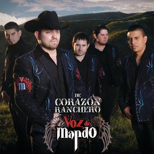 De Corazón Ranchero by Voz De Mando