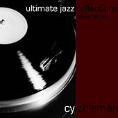 Ultimate Jazz Collections-Cy Coleman-Vol. 10 by Cy Coleman