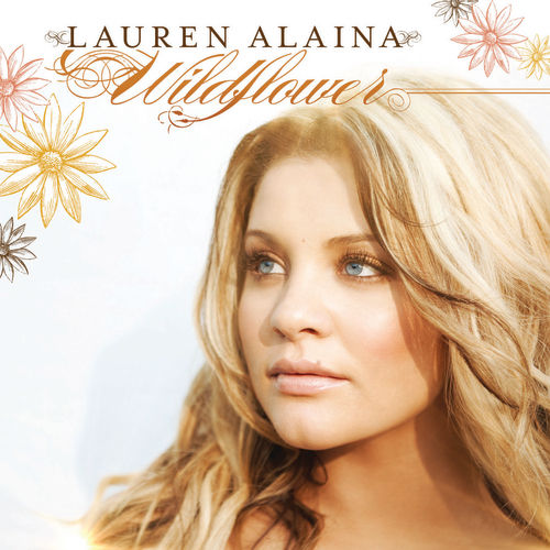 Wildflower by Lauren Alaina