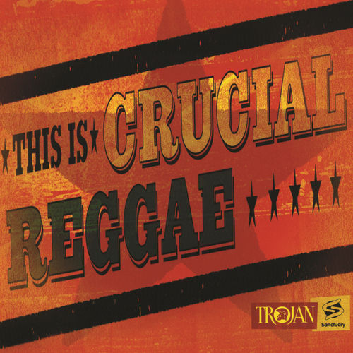 This Is Crucial Reggae Dub by Various Artists