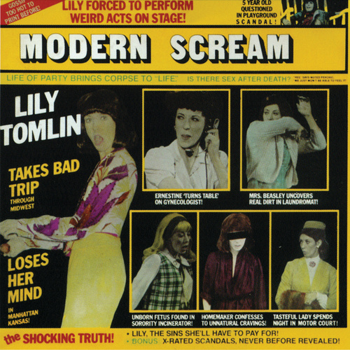 Modern Scream by Lily Tomlin