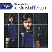 Playlist: The Very Best Of Kris Kristofferson by Kris Kristofferson