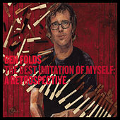 The Best Imitation Of Myself: A Retrospective (Deluxe) von Ben Folds