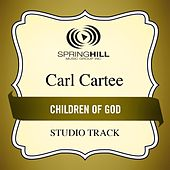 Children of God (Studio Track) by Carl Cartee