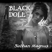 Black Doll - Single by Siobhan Magnus