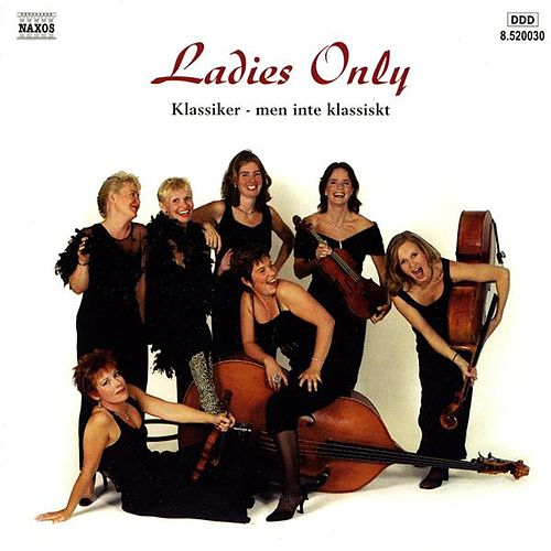 Ladies Only - Classics von Ladies Only Cafe Strings