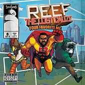 Reef The Lost Cauze: Your Favorite MC by Reef the Lost Cauze